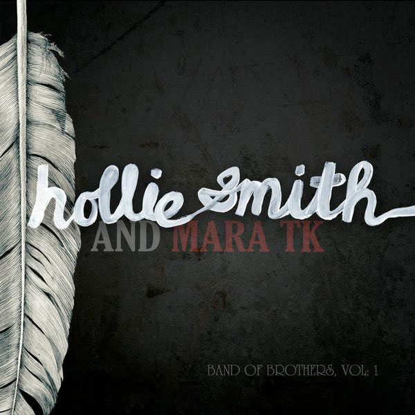 hollie smith & mara tk - band of brothers