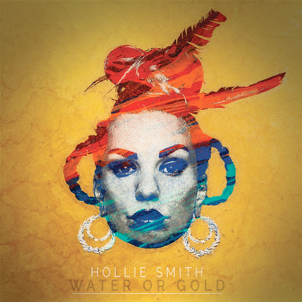 hollie smith - water or gold